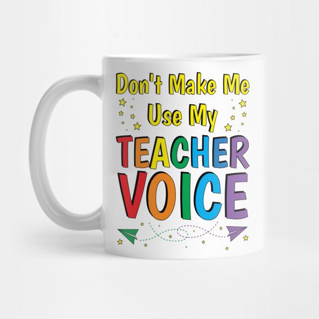 teacher gifts funny teacher sayings quotes teacher mug teepublic