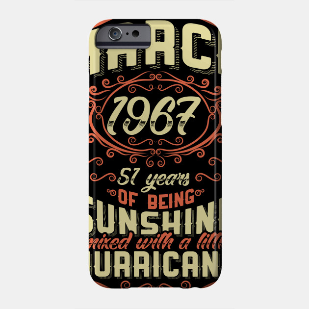 March 1967 51st Birthday Gift Phone Case