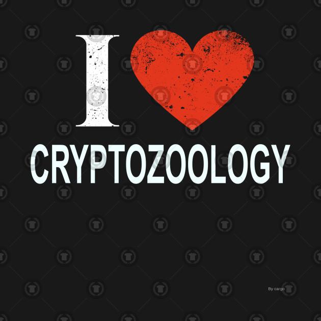 I Love Cryptozoology - Gift for Cryptozoologist in the field of Cryptozoology