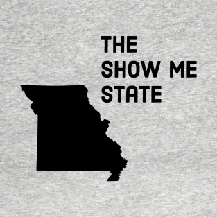 Missouri - The Show Me State t-shirts
