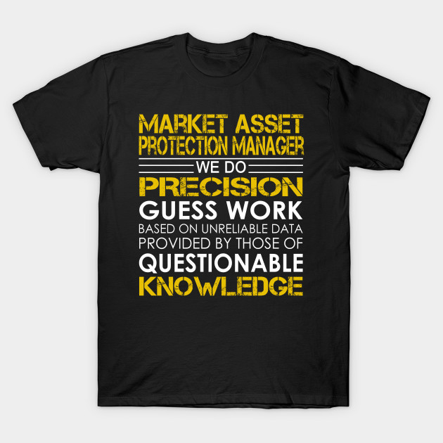 Market Asset Protection Manager We Do Precision Guess Work - Market ...