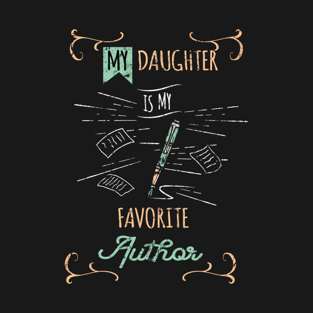 My Daughter Is My Favorite Author