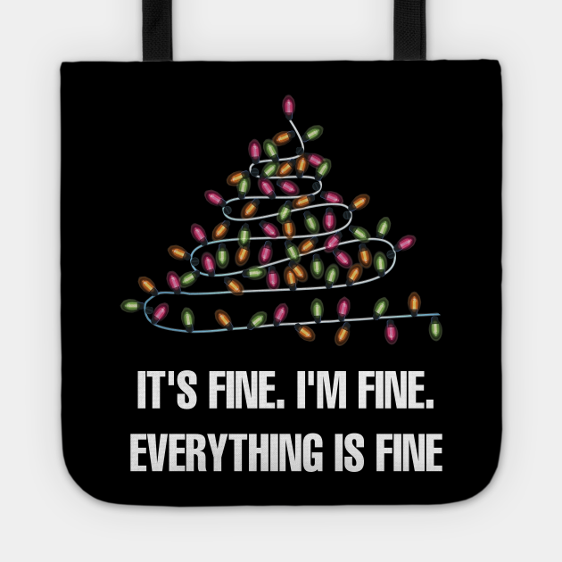 It's Fine I'm Fine Everything Is Fine Christmas Lights