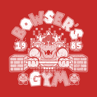 BOWSER'S GYM t-shirts