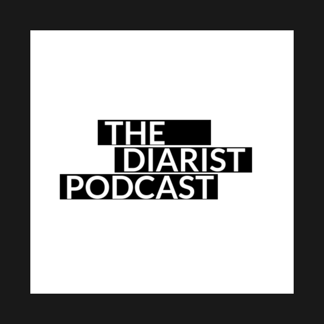The Diarist Podcast