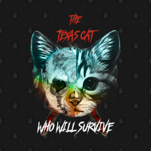 The Texas Chainsaw Cat?