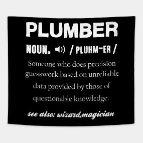 Plumbing Services Guy Tapestries   TeePublic