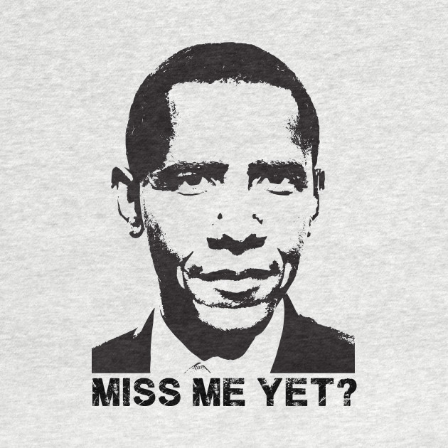 Miss Me Yet? Barack Obama