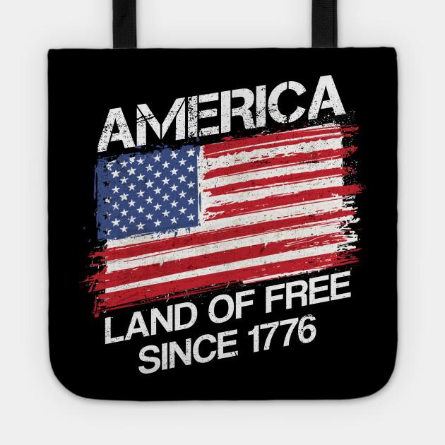 America Land Of Free Since 1776