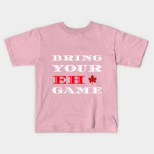 cbeedb78394a Bring Your Eh Game Funny Go Canada Shirt Maple Leaf New - Man Woman ...