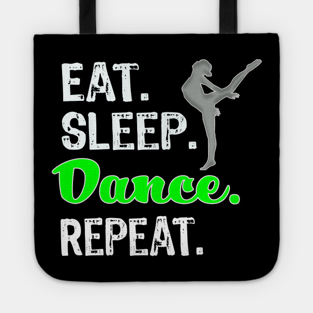 Cute Funny Eat Sleep Dance Repeat Gift Design