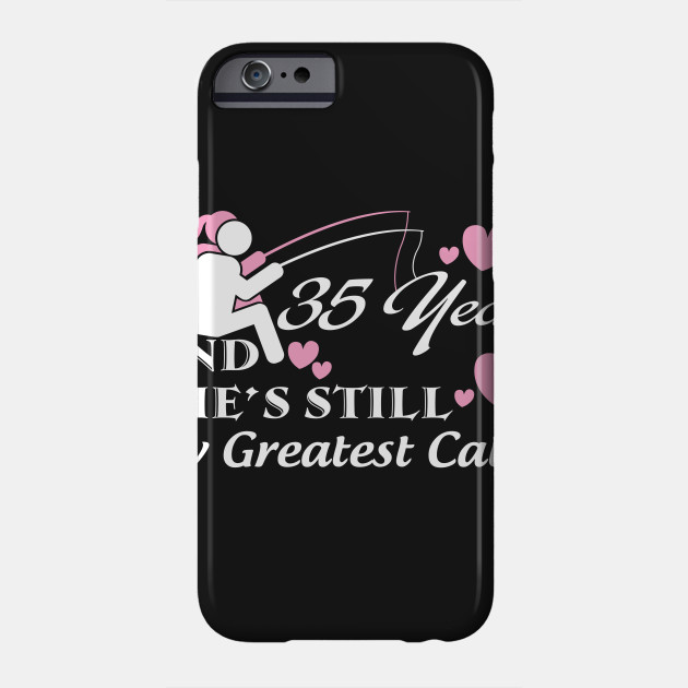 35th Anniversary shirt - wedding anniversary gifts for each year Phone Case