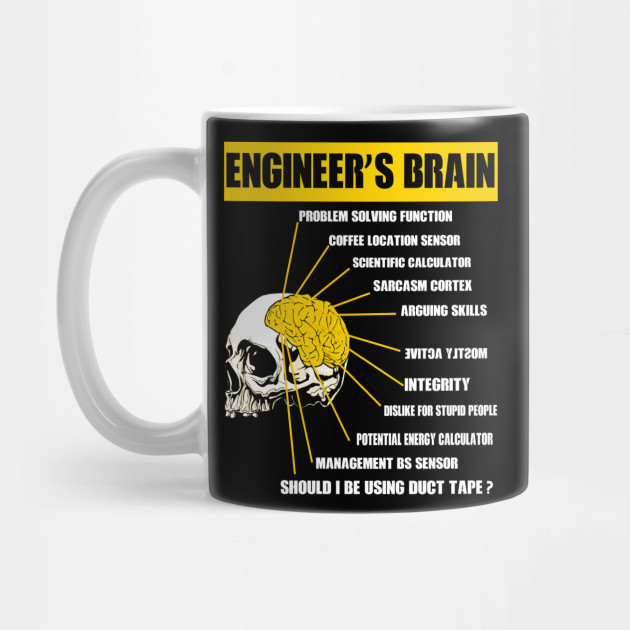 07754794c9 ENGINEER S BRAIN FUNNY T-SHIRT - Engineers Brain - Mug