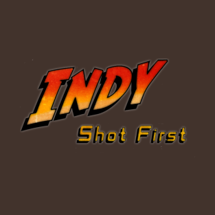 Indy Shot First t-shirts