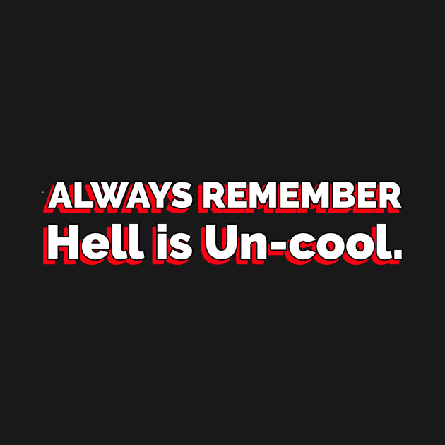 Hell is Un-Cool