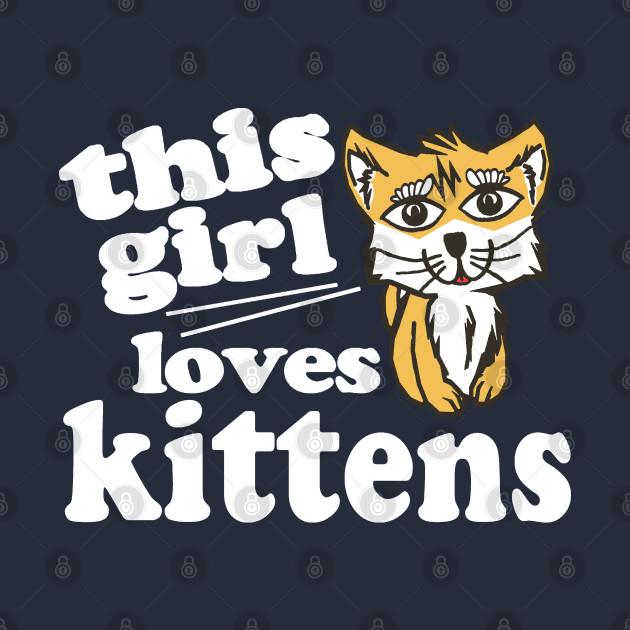 This Girl Loves Kittens