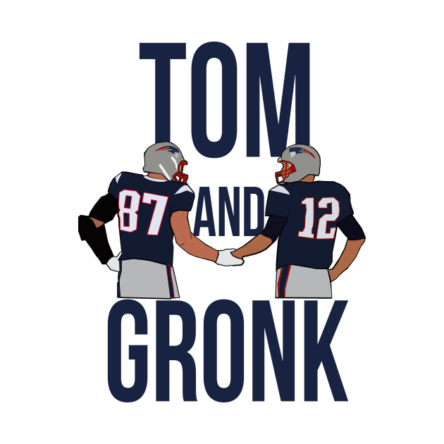 super popular 204d4 03151 Tom Brady and Rob Gronkowski 'Tom and Gronk' - New England Patriots