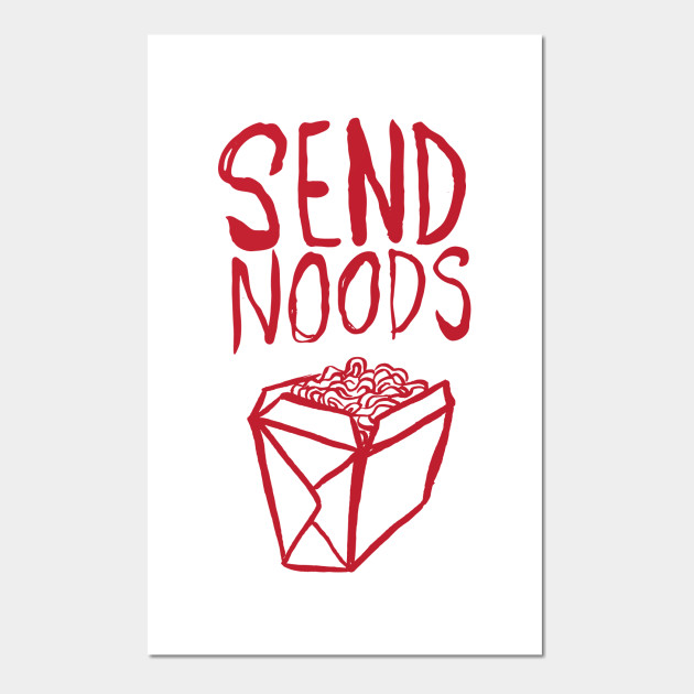Please, Send noods.
