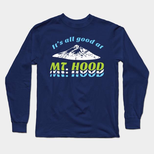 a79cb3249e7 Mt. Hood Oregon - Mt Hood - Long Sleeve T-Shirt