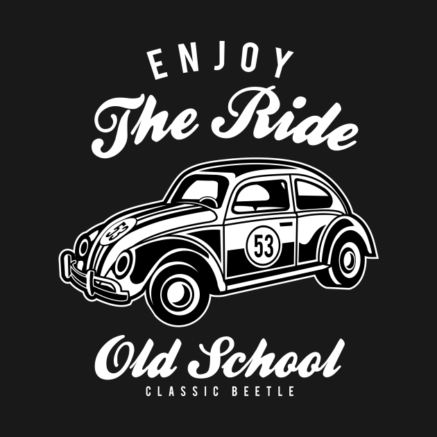 Enjoy the ride old school - Awesome classic car lover Gift