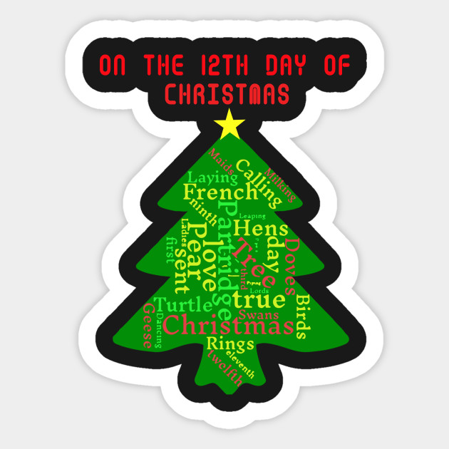 On The Twelfth Day Of Christmas.On The Twelfth Day Of Christmas
