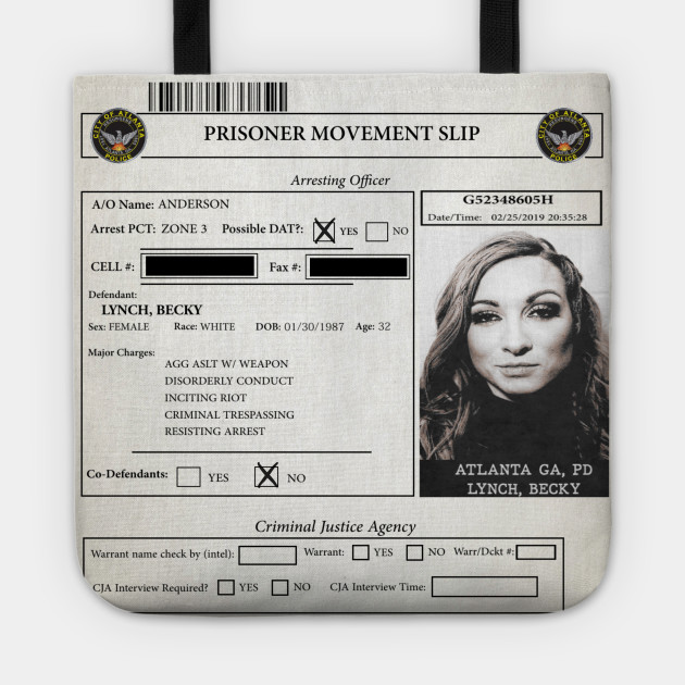 Becky Lynch - Criminal Report - Becky Lynch Mugshot - Tote