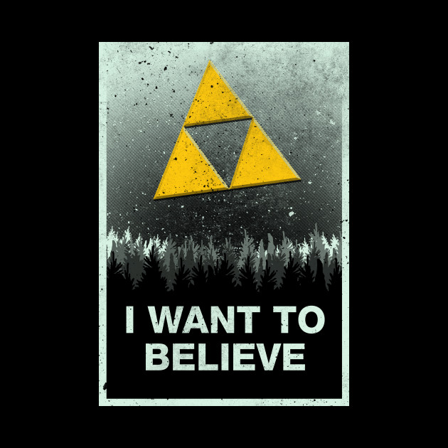 I want to believe in the Triforce