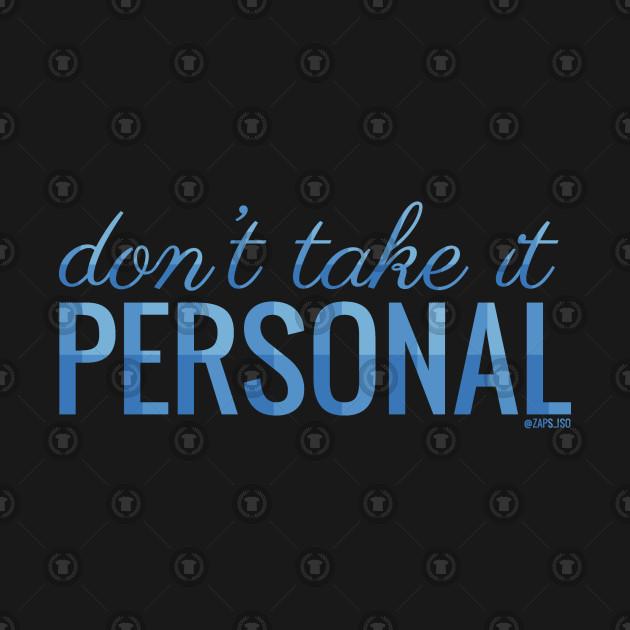 personal take lyrics don hrvy dont quote vamps text shirt teepublic limit