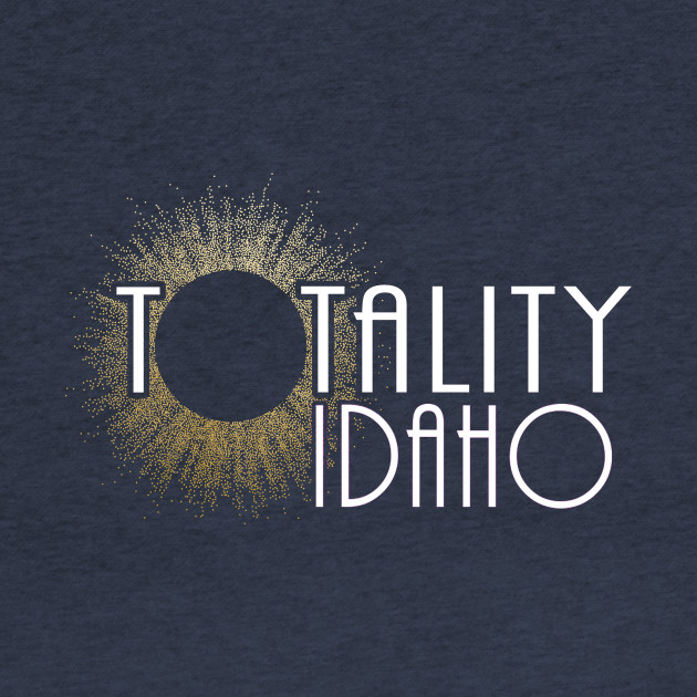 Total Eclipse Shirt - Totality Is Coming IDAHO Tshirt, USA Total Solar Eclipse T-Shirt August 21 2017 Eclipse