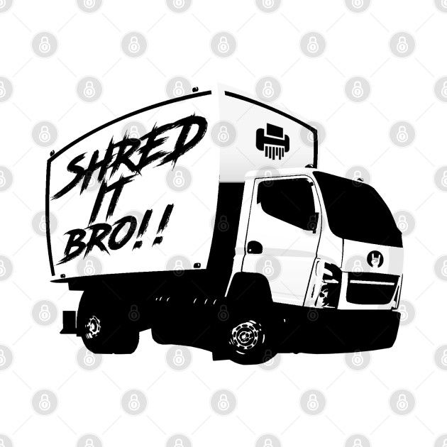 Shred It Bro!!