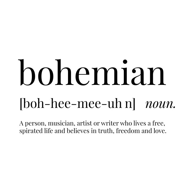 Bohemian Definition Shirt Teepublic