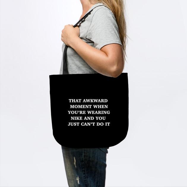 divorcio Generacion ira  Nike Can't do it - Nike Just Do It - Bolsa de Tela | TeePublic MX