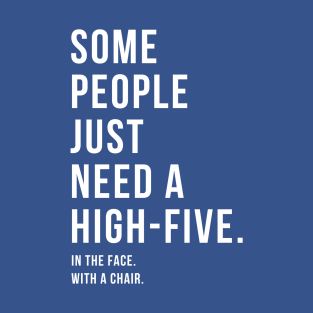 Some People Just Need a High-Five...