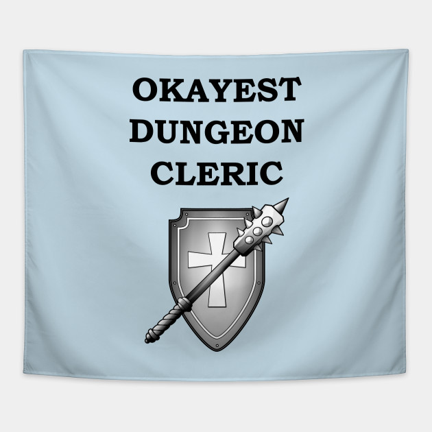 Dungeon Okayest CLERIC 5E Meme RPG Class