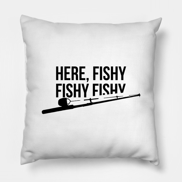 189dd3bd Funny Fishing Shirt, Here Fishy Fishy Father's Day Gift - Here Fishy ...