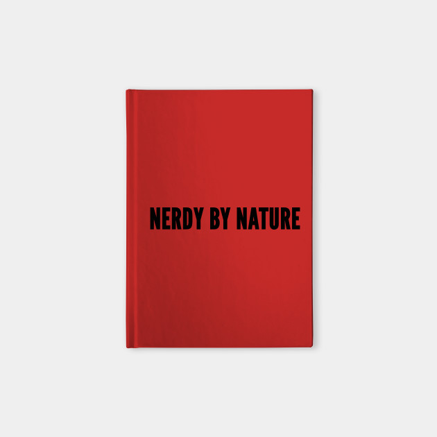 cute nerdy by nature funny slogan joke statement humor quotes