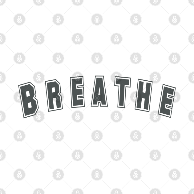 And Breathe in Grey - Reminder for Breathing and Calmness