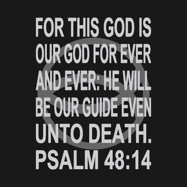 Black Ichthys – Psalm 48:14