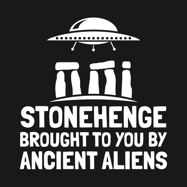 Stonehenge Brought To You By Ancient Aliens