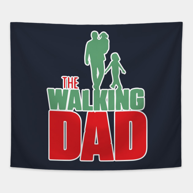 the walking dad shirt father s day daddy gift the walking dad