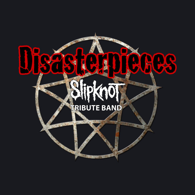 Disasterpieces Slipknot Tribute Band new 2016