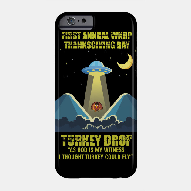 First Annual WKRP Thanksgiving Day 3 Phone Case