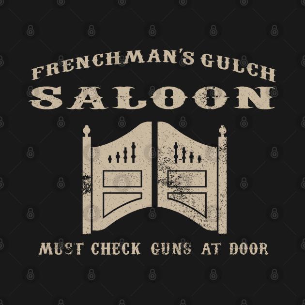Frenchman's Gulch Saloon ( Buster Scruggs )