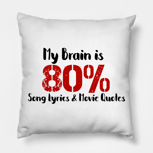 Song Lyrics and Movie Quotes