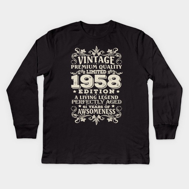 Vintage Made In 1958 61 Years Old Shirt 61st Birthday Gift Kids Long Sleeve T