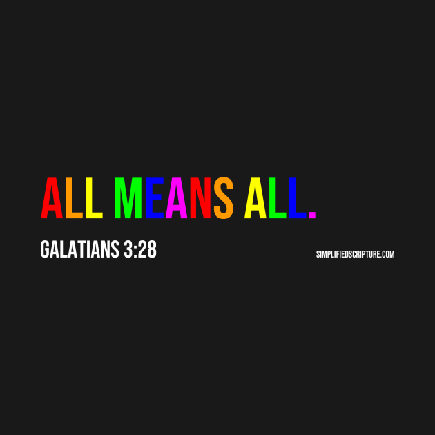 All Means All. (Galatians 3:28)