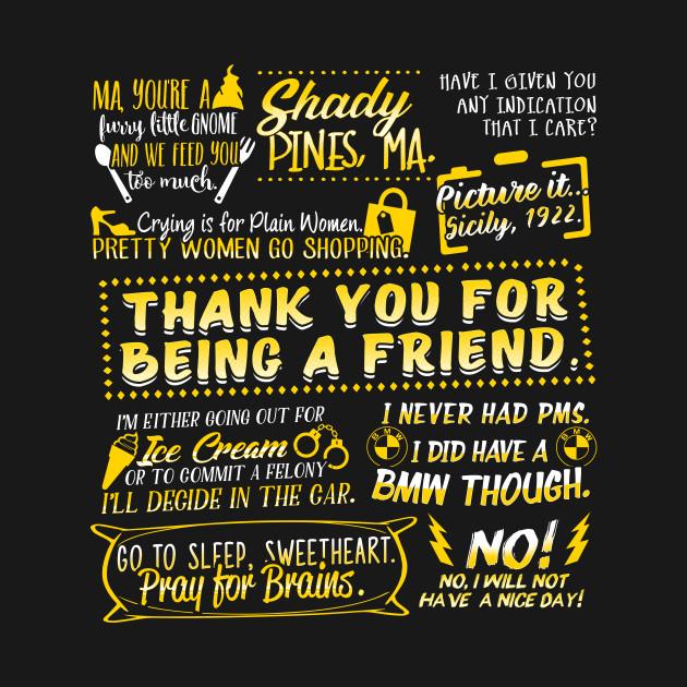 Golden Girls Best Quotes