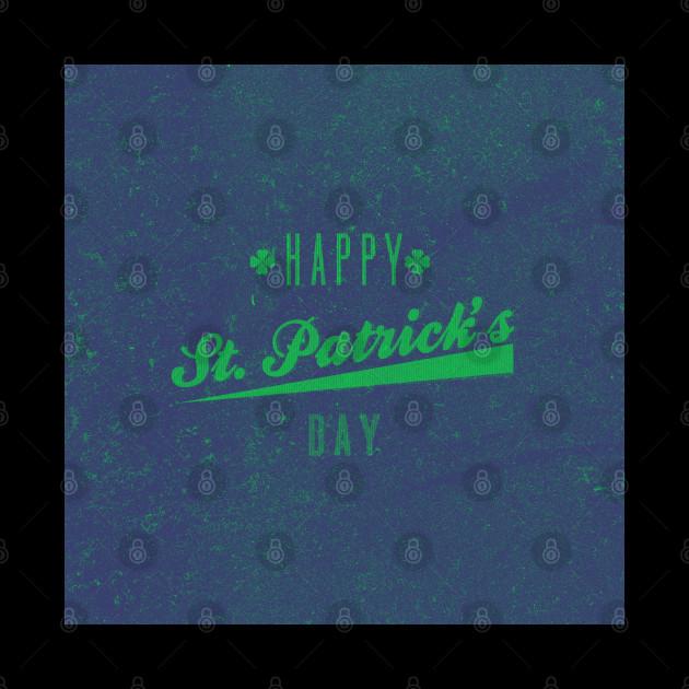 Retro Vintage Happy St Patricks Day Green Distressed