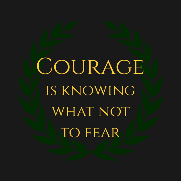 what is not courage