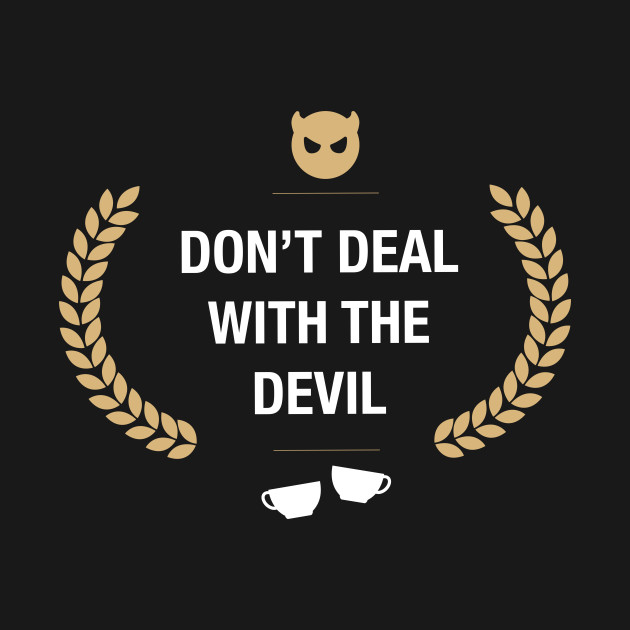 Don't Deal with the Devil Gaming
